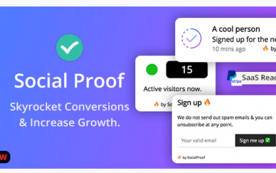 Social Proof - Skyrocket Conversions & Growth ( SaaS Platform ) Nulled
